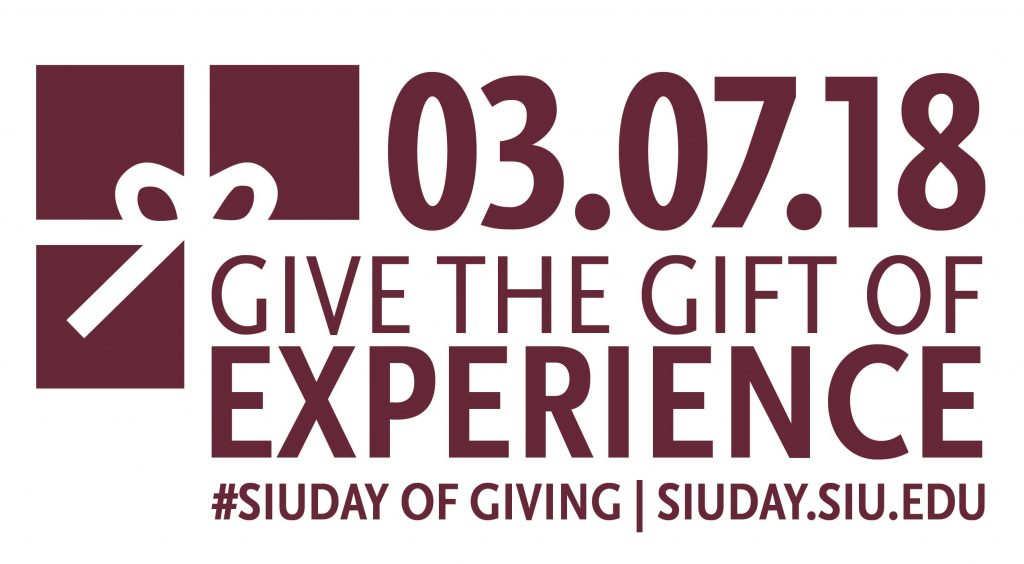 03.07.18 Give the Gift of Experience | #SIUDay of Giving | siuday.siu.edu